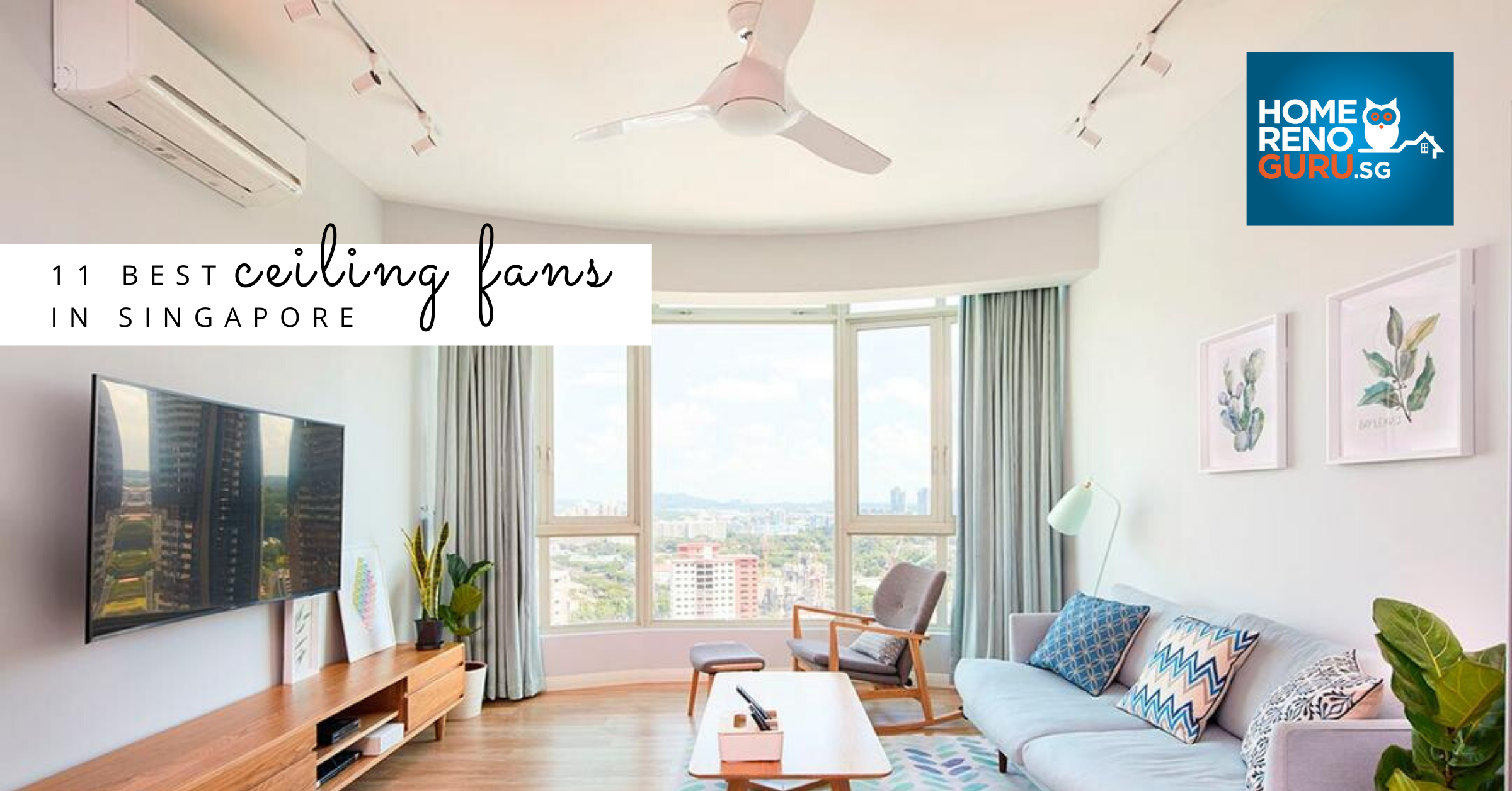 Best Ceiling Fans in Singapore and Where to Buy Them