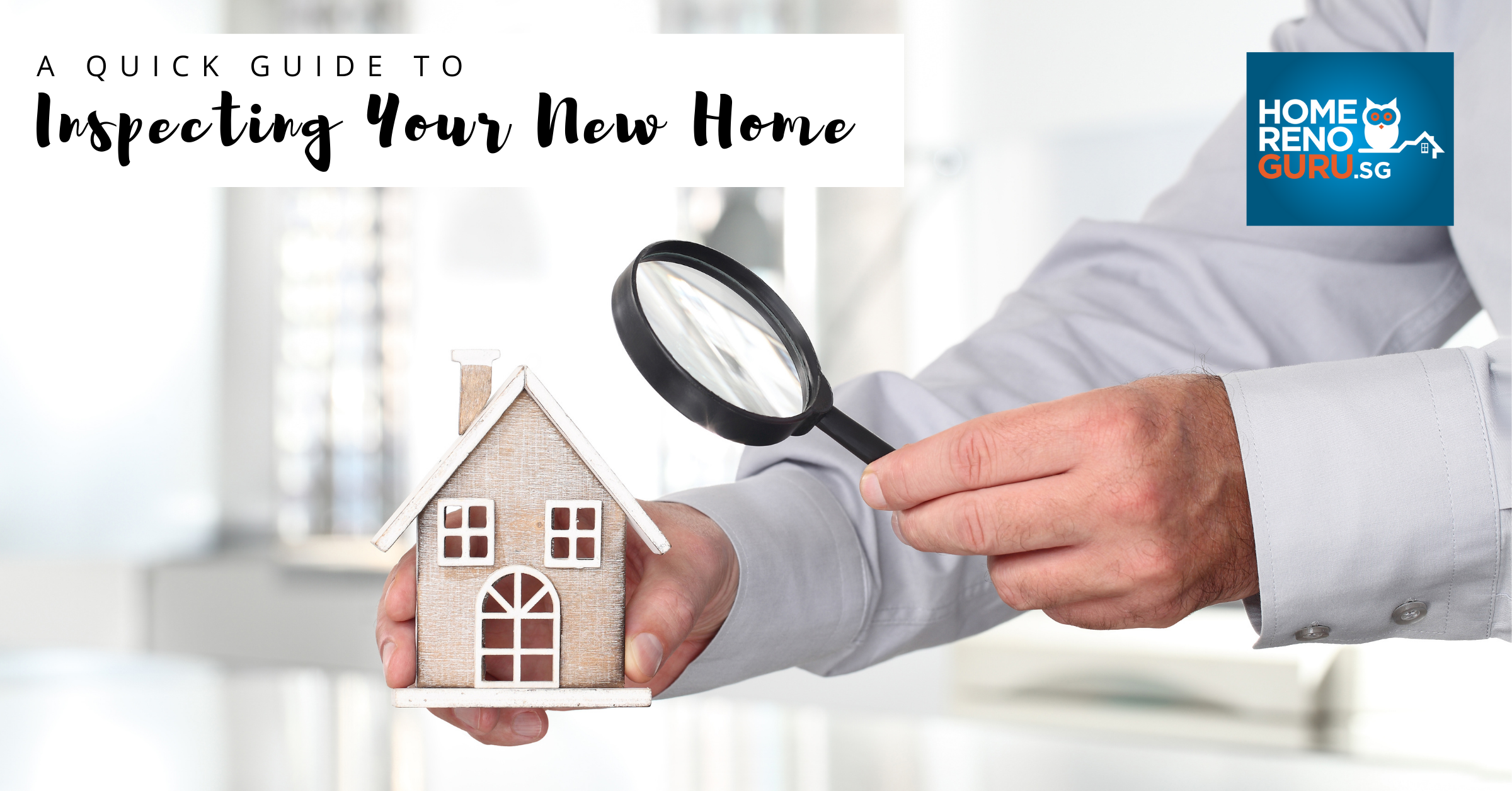 Guide to inspecting your new home